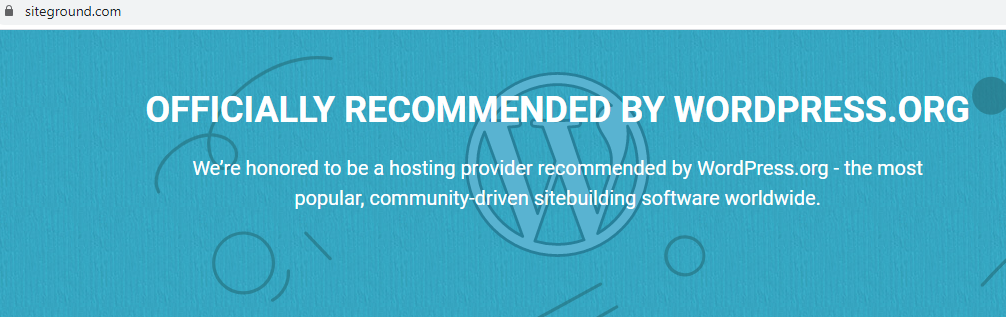 SiteGround - Officially recommended by WordPress